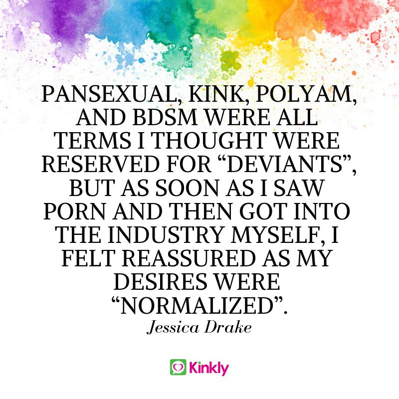 Jessica Drake Pansexual Kink Polyam bdsm quote