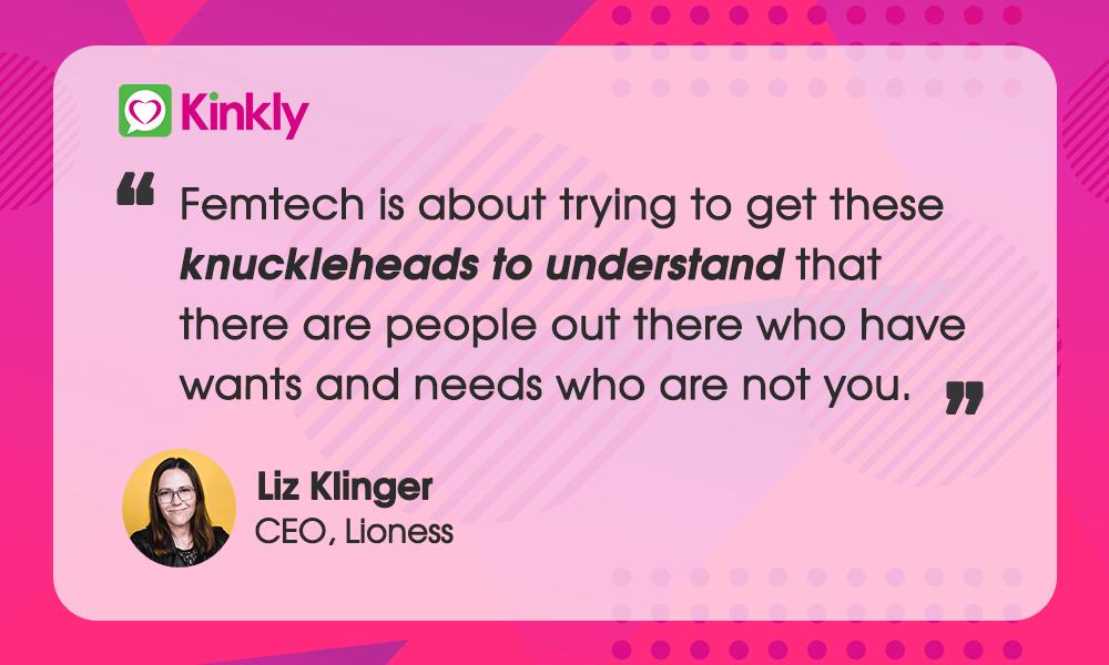 Liz Klinger CEO Lioness Quote