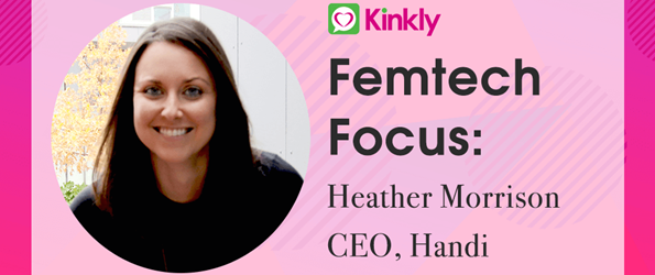 Femtech Feature Heather Morrison CEO Handi