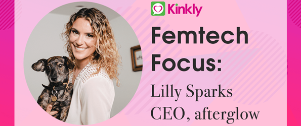 Femtech Feature Lilly Sparks CEO afterglow