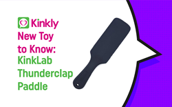 new toy to know featuring Kinklab Tunderclap Paddle