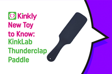 New Toy to Know: Kinklab Thunderclap Paddle