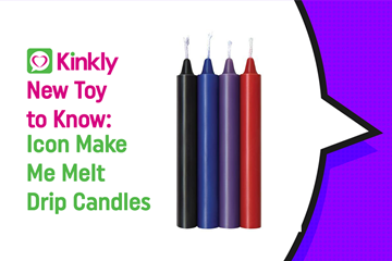 New Toy To Know: Icon Make Me Melt Drip Candles