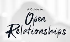 So, You Want to Open Your Relationship